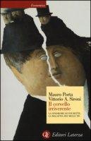 Il cervello irriverente. La sindrome di Tourette, la malattia dei mille tic - Porta Mauro, Sironi Vittorio A.