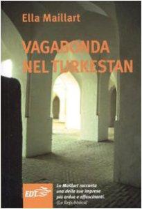 Copertina di 'Vagabonda nel Turkestan'