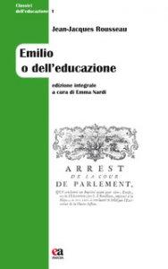 Copertina di 'Emilio o dell'educazione. Ediz. integrale'