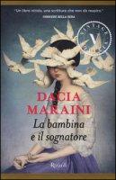 La bambina e il sognatore - Maraini Dacia
