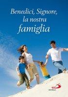 Benedici, Signore, la nostra famiglia - Renzo Sala