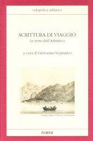 Scrittura di viaggio. Le terre dell'Adriatico