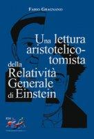 Una lettura aristotelico-tomista della Relatività Generale di Einstein - Fabio Gragnano