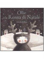Ollie e la renna di Natale - Nicola Killen