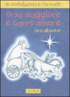 Le costellazioni e i loro miti - Albanese Lara