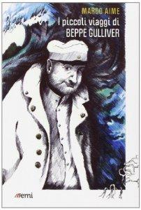 Copertina di 'I Piccoli viaggi di Beppe Gulliver'