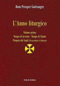 Copertina di 'L' Anno liturgico. Tempo di Avvento. Volume 1'