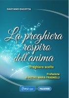 La preghiera respiro dell'anima - Gaetano Gulotta