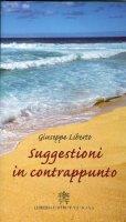Suggestioni in contrappunto - Liberto Giuseppe