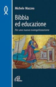 Copertina di 'Bibbia ed educazione'