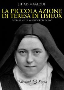 Copertina di 'La piccola azione di Teresa di Lisieux'