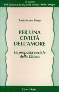 Copertina di 'Per una civiltà dell'amore. La proposta sociale della Chiesa'