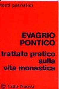 Copertina di 'Trattato pratico sulla vita monastica'