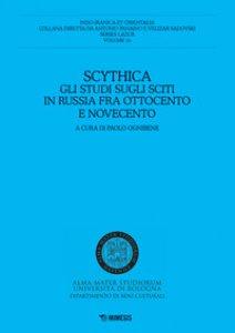 Copertina di 'Scythica. Gli studi sugli sciti in Russia fra Ottocento e Novecento'
