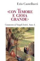 «Con timore e gioia grande» - Erio Castellucci