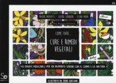 Come fare... Cure e rimedi vegetali - Mariotti Mauro, Cornara Laura, Mora Elena