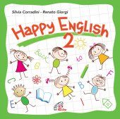 Happy English 2. CD - Silvia Corradini