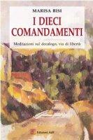 I dieci comandamenti - Bisi Marisa