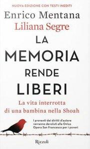 Copertina di 'La memoria rende liberi'