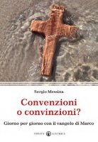 Convenzioni o convinzioni? - Messina Sergio