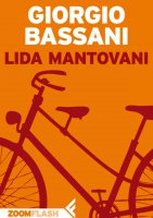 Lida Mantovani - Giorgio Bassani