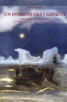 Un inverno tra i ghiacci - Verne Jules