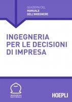 Ingegneria per le decisioni d'impresa - Vari Ingegneri