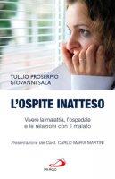 L'ospite inatteso - Tullio Proserpio, Giovanni Sala