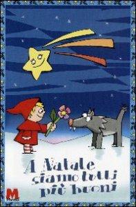 Copertina di 'A Natale siamo tutti più buoni'