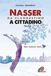 Copertina di 'Nasser da clandestino a cittadino'