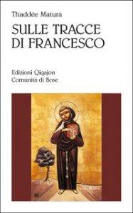 Copertina di 'Sulle tracce di Francesco'