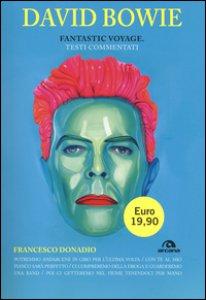 Copertina di 'David Bowie. Fantastic voyage. Testi commentati'