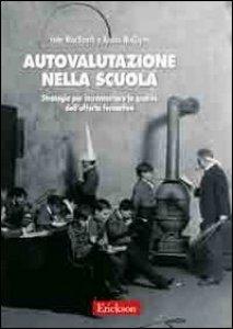 Copertina di 'Autovalutazione nella scuola. Strategie per incrementare la qualità dell'offerta formativa'