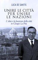 Unire le città per unire le nazioni - De Santis Luca