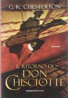 Il ritorno di don Chisciotte - Chesterton Gilbert K.