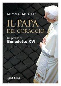 Copertina di 'Il Papa del coraggio'