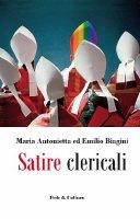 Satire clericali - Biagini M. Antonietta