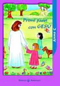 Copertina di 'Primi passi con Gesù. Anno C'