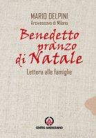 Benedetto pranzo di Natale - Mario Delpini