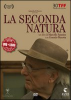 La secondo natura. Con DVD - Marotta Gerardo