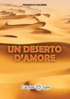 Un deserto d'amore - Francesco Malerba