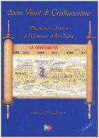 2000 anni di Cristianesimo. Diagramma storico del cammino della Chiesa - Pereda Hernan
