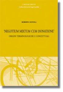 Copertina di '«Negotium mixtum cum donatione». Origini terminologiche e concettuali'