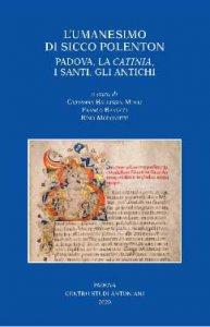 Copertina di 'L'Umanesimo di Sicco Polenton. Padova, la Catinia, i Santi, gli Antichi'
