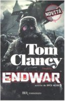 Endwar - Clancy Tom