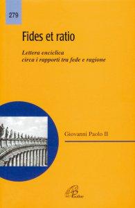 Copertina di 'Fides et ratio. Lettera enciclica circa i rapporti tra fede e ragione'