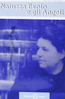 Natuzza Evolo e gli angeli - Stanzione Marcello