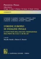 L'ordine europeo di indagine penale - Roberto Kostoris, Marcello Daniele