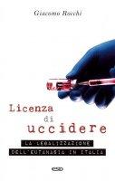 Licenza di uccidere - Giacomo Rocchi