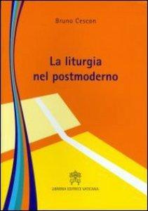 Copertina di 'La liturgia nel postmoderno'
